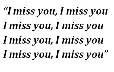 """Lyrics of """"I Miss You"""""""
