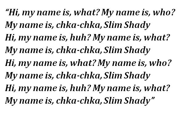 """Lyrics of """"My Name Is"""""""