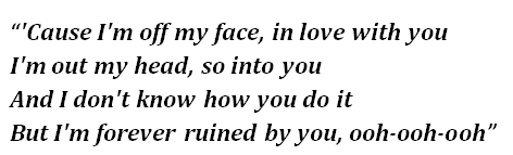 "Lyrics of ""Off My Face"""