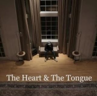 The Heart & The Tongue