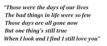 """Lyrics of """"These Are the Days of Our Lives"""""""