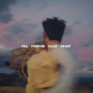 Till Forever Falls Apart