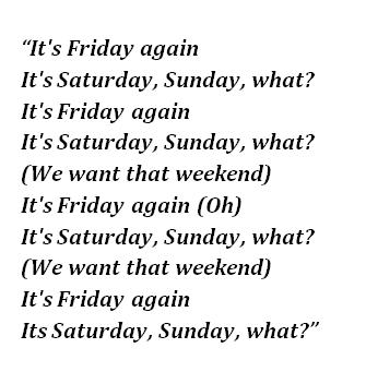 """Lyrics of """"Friday"""""""