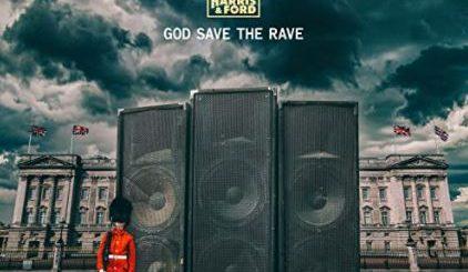 """God Save The Rave"""