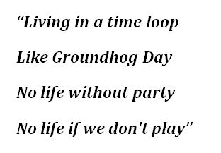 """Lyrics to """"Groundhog Day"""" by Scooter"""