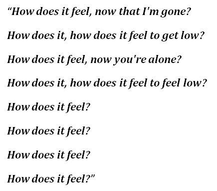 "Lyrics for ""How Does It Feel"""
