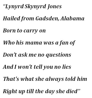 "Lyrics to ""Lynyrd Skynyrd Jones"""