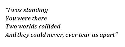 """Lyrics of """"Never Tear Us Apart"""""""