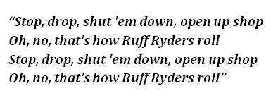 "Lyrics of ""Ruff Ryders' Anthem"""