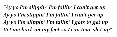 """Lyrics of """"Slippin'"""""""
