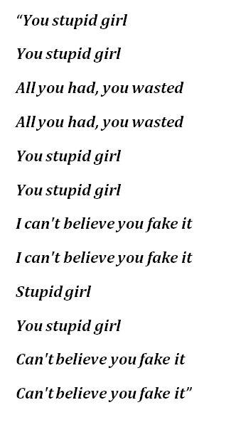"""Stupid Girl"" Lyrics"