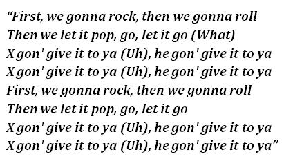 Lyrics of X Gon' Give It to Ya