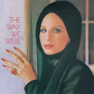 """The Way We Were"""