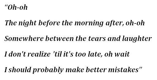 """""""Better Mistakes"""" Lyrics"""