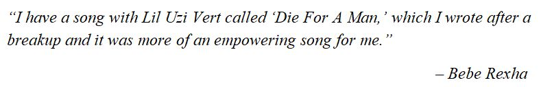 "Bebe Rexha explains ""Die For A Man"""