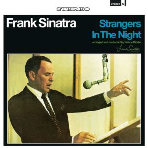 """Strangers in the Night"""