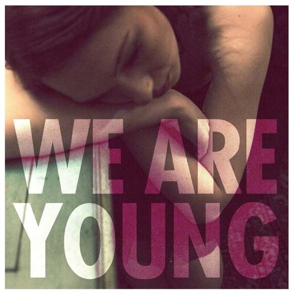 """""""We Are Young"""""""