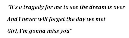 """Girl I'm Gonna Miss You"" Lyrics"