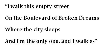 "lyrics for Green Day's ""Boulevard of Broken Dreams"""