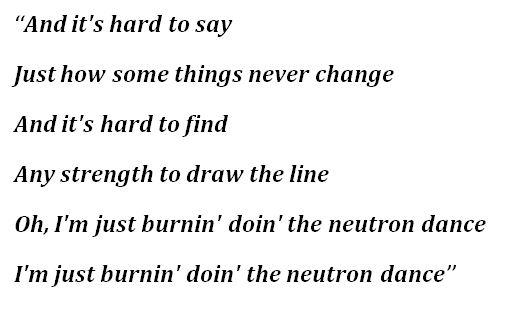 """""""Neutron Dance"""" Lyrics"""