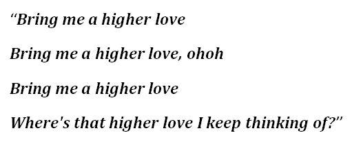 "Lyrics to ""Higher Love"""