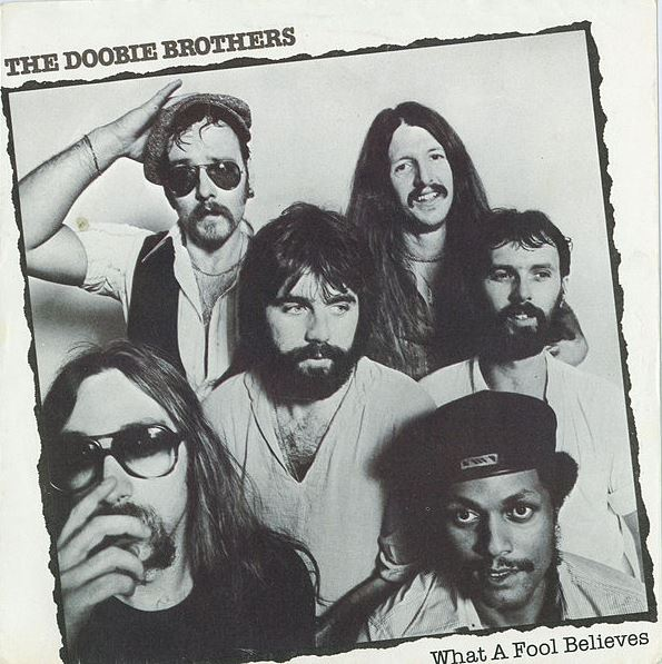 """The Doobie Brothers' """"What a Fool Believes"""""""