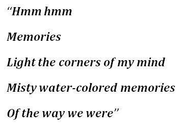 "Lyrics to ""The Way We Were"""