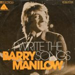 """Barry Manilow's """"I Write the Songs"""""""