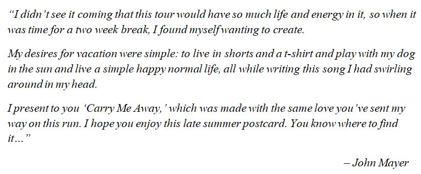 """What John Mayer said about """"Carry Me Away"""""""