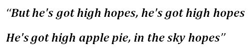 """High Hopes"" Lyrics"