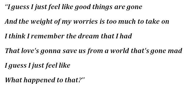 """""""I Guess I Just Feel Like"""" Lyrics"""
