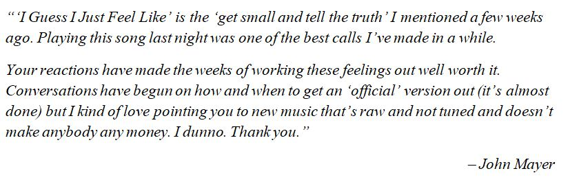 "John Mayer talks about ""I Guess I Just Feel Like"""