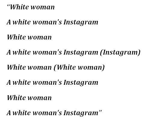 """Lyrics to """"White Woman's Instagram"""""""