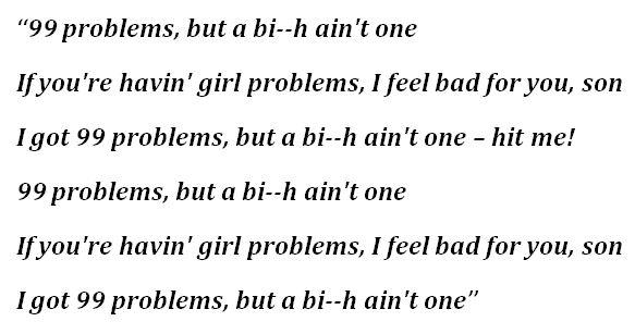 "Lyrics to ""99 Problems"" by Jay-Z"