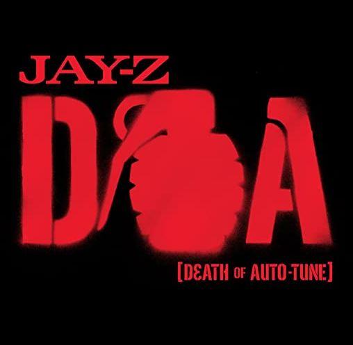 D.O.A. (Death of Auto-Tune)