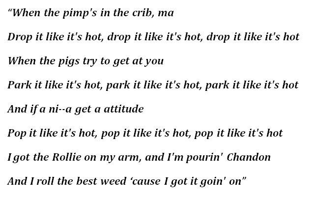 "Lyrics to ""Drop It Like It's Hot"""