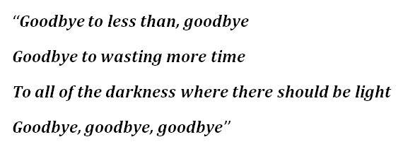 """Lyrics to """"Goodbye"""""""