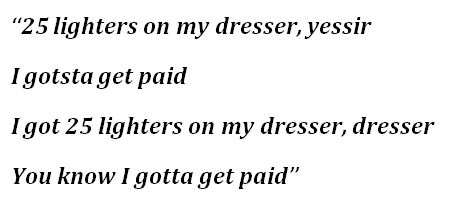 """I Gotsta Get Paid"" Lyrics"