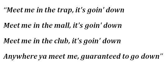 "Lyrics to ""It's Goin' Down"" by Yung Joc"
