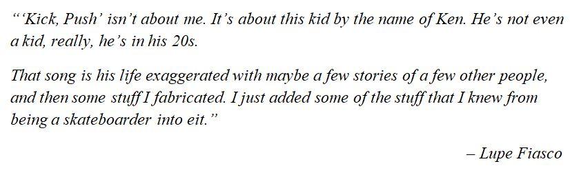 """Lupe Fiasco explains """"Kick, Push"""""""