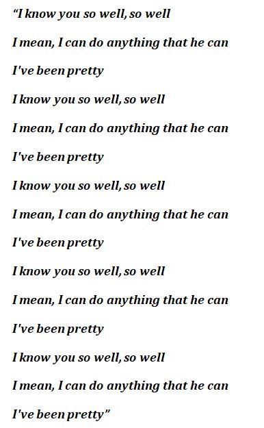 "Lyrics to ""I Know You So Well"""