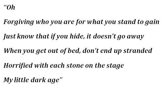 "Lyrics for ""Little Dark Age"" by MGMT"