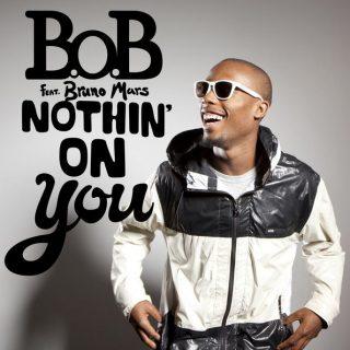 Nothin' On You
