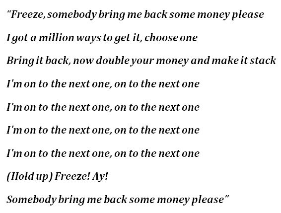 "Lyrics to ""On to the Next One"""