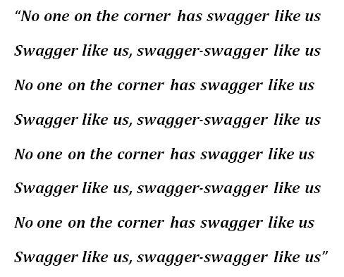 """""""Swagga Like Us"""" Lyrics"""