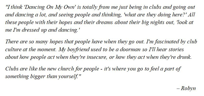 """Robyn explains """"Dancing on My Own"""""""