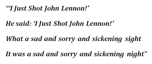 "Lyrics to ""I Just Shot John Lennon"""