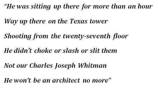 """The Ballad Of Charles Whitman"" Lyrics"