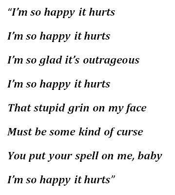 "Lyrics to ""So Happy It Hurts"""